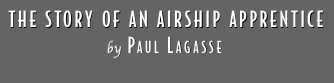 The Story of an Airship Apprentice by Paul Lagasse